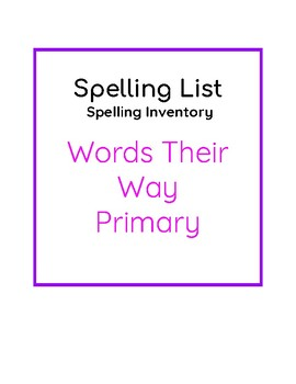 Words Their Way Primary Spelling Inventory