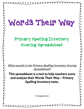 Words Their Way - Primary Spelling Inventory Scoring Spreadsheet