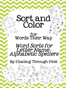 Words Their Way Sort and Color Pages:  Letter Names--Alphabetic Spellers