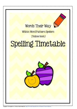 Words Their Way: Spelling Timetable Middle & Late Within Word Pattern Spellers