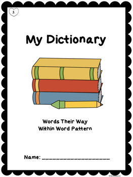 Words Their Way Student Dictionary Within Word Pattern