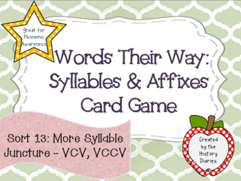 Words Their Way: Syllables & Affixes: Sort 13: More Syllable Juncture: VCV, VCCV
