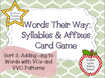 Words Their Way: Syllables & Affixes: Sort 3: Adding –ing with VCe and VVC