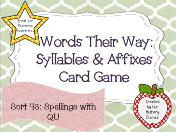 Words Their Way: Syllables & Affixes: Sort 43: Spellings with QU