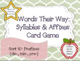 Words Their Way: Syllables & Affixes: Sort 47: Prefixes (dis-, mis-, pre-)