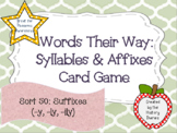 Words Their Way: Syllables & Affixes: Sort 50: Suffixes -y, -ly, -ily