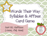 Words Their Way: Syllables & Affixes: Sort 52: Suffixes (-ness, -ful, -less)