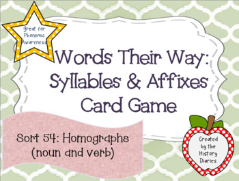 Words Their Way: Syllables & Affixes: Sort 54: Homographs (noun and verb)