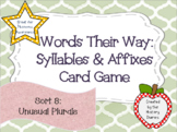 Words Their Way: Syllables & Affixes: Sort 8: Unusual Plurals