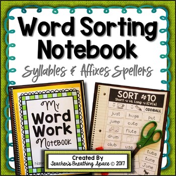 Words Their Way --- Syllables & Affixes Sorts (1-56) --- Word Sorting Notebook