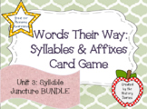 Words Their Way: Syllables & Affixes: Unit 3: Syllable Juncture BUNDLE