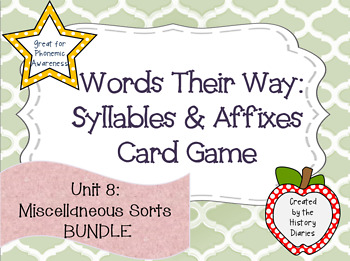 Words Their Way: Syllables & Affixes: Unit 8: Miscellaneous Sorts BUNDLE