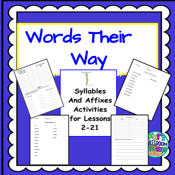 Words Their Way: Syllables and Affixes Lessons2-21
