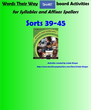 Words Their Way-Syllables and Affixes Sorts 39-45  SMART B
