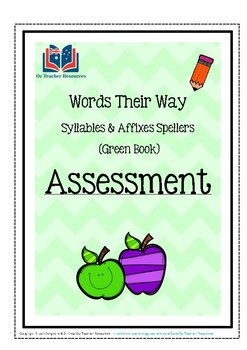 Words Their Way: Syllables and Affixes Spellers - Assessment & Dictation