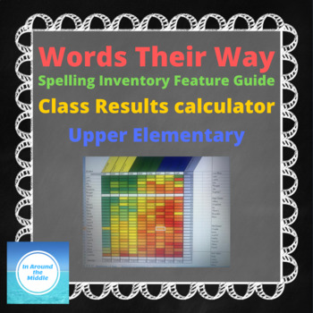 Words Their Way Upper Elementary Inventory Feature Class Results Calculator