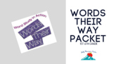 Words Their Way Weekly Activity Packet- Phonics