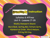 Words Their Way Weekly Homework Sheets-Syllable & Affixes-Unit 4-Lessons 17-28