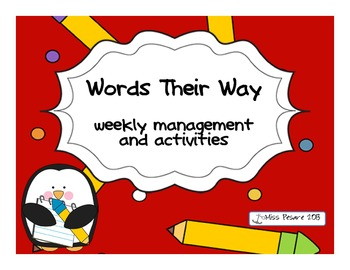 Words Their Way Weekly Management and Activities
