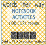 Words Their Way - Within Word Pattern - Sort 7 Composition Notebook Activities