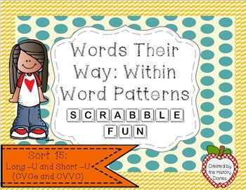 Words Their Way: Within Word Patterns Scrabble Fun: Sort 15