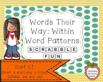 Words Their Way: Within Word Patterns Scrabble Fun: Sort 21