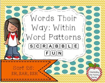 Words Their Way: Within Word Patterns Scrabble Fun: Sort 26