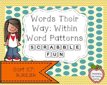 Words Their Way: Within Word Patterns Scrabble Fun: Sort 27