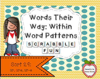 Words Their Way: Within Word Patterns Scrabble Fun: Sort 29