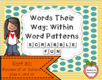 Words Their Way: Within Word Patterns Scrabble Fun: Sort 30