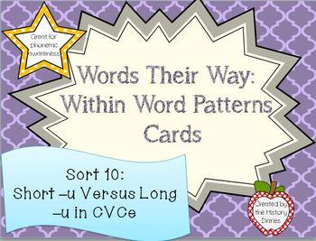 Words Their Way: Within Word Patterns: Sort 10: Short –u Versus Long –u in CVCe
