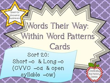 Words Their Way: Within Word Patterns: Sort 20: Short –o and long –o