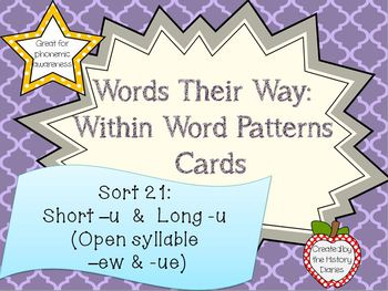 Words Their Way: Within Word Patterns: Sort 21: Short –u and Long -u