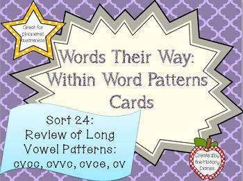 Words Their Way: Within Word Patterns: Sort 24: Review of Long Vowel Patterns