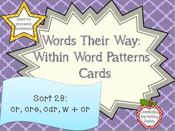 Words Their Way: Within Word Patterns: Sort 28: OR, ORE, OAR, W+OR
