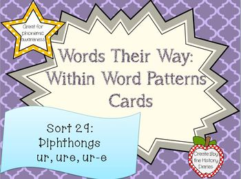 Words Their Way: Within Word Patterns: Sort 29: UR, URE, UR-E