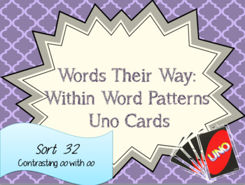 Words Their Way: Within Word Patterns: Sort 32: Contrasting oo with oo