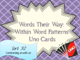 Words Their Way: Within Word Patterns: Sort 32: Contrastin