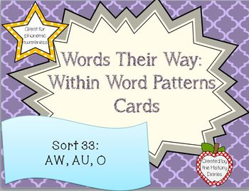 Words Their Way: Within Word Patterns: Sort 33: AW, AU, O