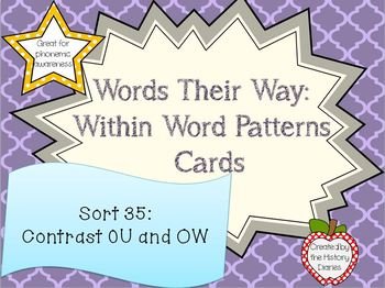 Words Their Way: Within Word Patterns: Sort 35: Contrast ow and ou