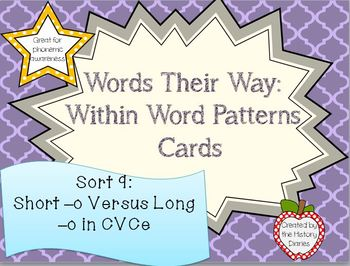 Words Their Way: Within Word Patterns: Sort 9: Short –o Versus Long –o in CVCe