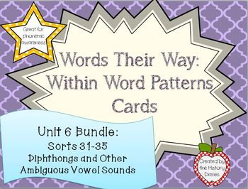 Words Their Way: Within Word Patterns: Unit 6: BUNDLE