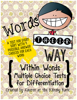 Words Their Way Within Words Multiple Choice Assessments