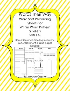 Words Their Way Word Sort Recording Sheets with Bonus Pages- Within Word Pattern