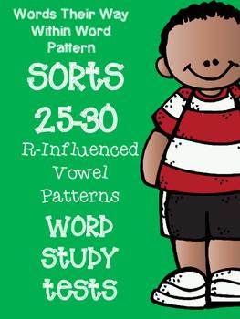 Words Their Way Word Sorts 25-30 Word Study / Spelling Tests