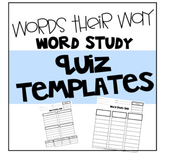 Words Their Way Word Study/Spelling Quiz Template Editable