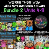 Words Their Way for Letter Name Alphabetic Spellers Units 4-6 BUNDLE 2
