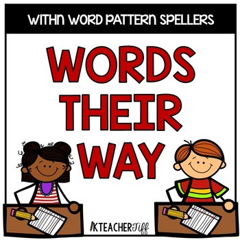 Words Their Way for Within Word Pattern Spellers Homework