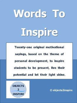 Words To Inspire: motivational sayings to encourage success