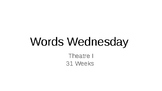 Words Wednesday Theatre I Bellwork